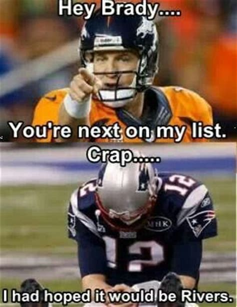 Patriots Broncos Meme - 17 best images about tom quot crybaby quot brady and team on