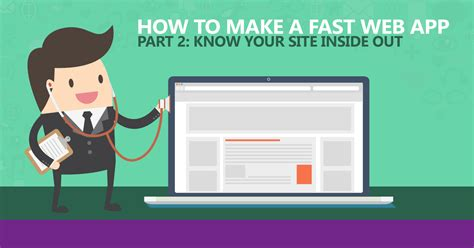 how to print a section of a web page how to make a fast web app part 2 know your site inside