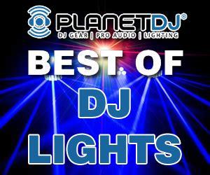 Best Dj Lights 2018 Planet Dj