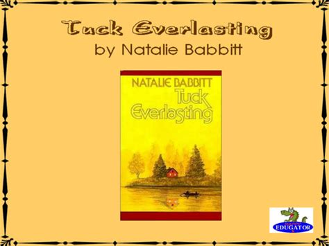 tuck everlasting book report tuck everlasting introductory powerpoint by uk teaching
