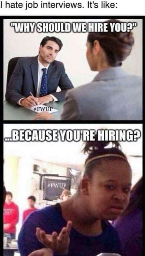 Funny Job Memes - funny memes job interviews meme collection