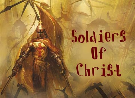 Soldiers Of Christ | soldiers of christ arise larry s lines