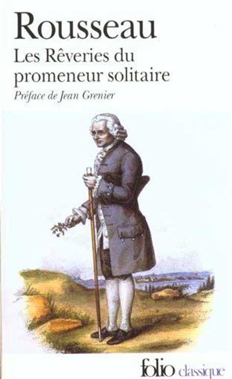 les reveries du promeneur 2081275260 livre les reveries du promeneur solitaire jean jacques rousseau bernardin de saint pierre