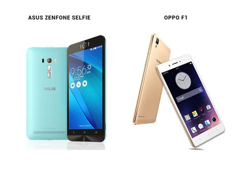 Hp Oppo Zenfone 5 perbandingan bagus mana hp oppo f1 vs asus zenfone selfie