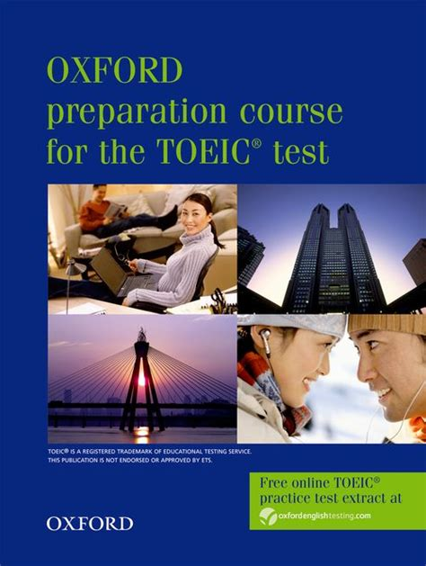 Oxford Preparation Course For Toeic Test oxford preparation course for the toeic test new edition student book by oxford