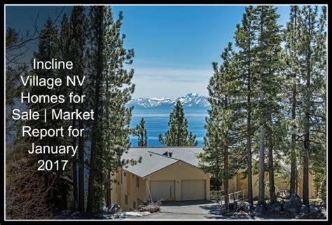 market report for january 2017 for incline nv