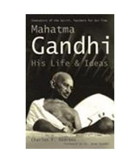 book review biography mahatma gandhi mahatma gandhi his life ideas buy mahatma gandhi his