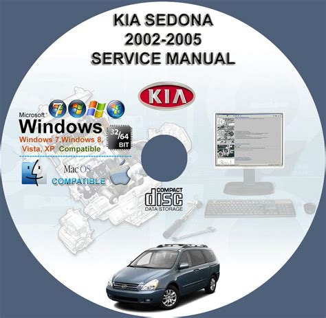 2005 Kia Repair Manual Kia Sedona 2002 2005 Service Repair Manual On Cd Www