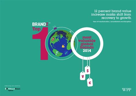 Brandz Top 100 Most Valuable Brands 2015 Report by Brandz Top 100 Most Valuable Global Brands 2014