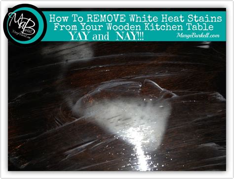 How To Remove Stains From Wood Table by Remove White Heat Stains From Your Kitchen Table