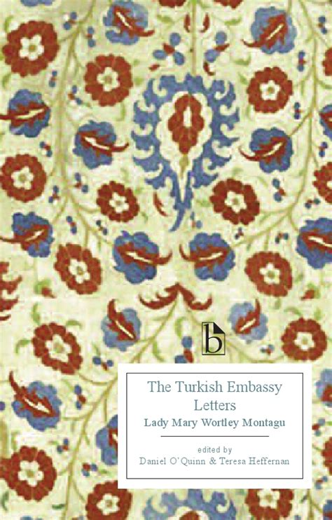 Embassy Letters Montagu The Turkish Embassy Letters Broadview Press