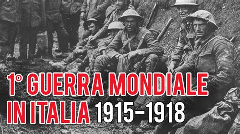 prima in italia 1 176 guerra mondiale in italia