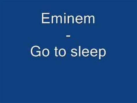 eminem go to sleep eminem go to sleep youtube