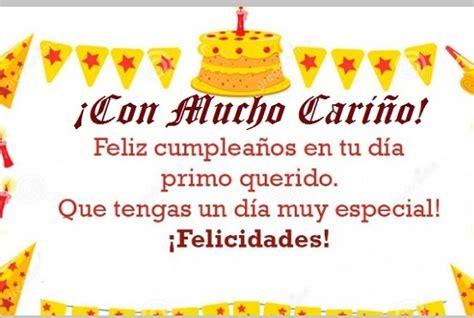 imagenes de feliz cumpleaños para in primo tiernas tarjetas de feliz cumplea 241 os para dedicar a tu