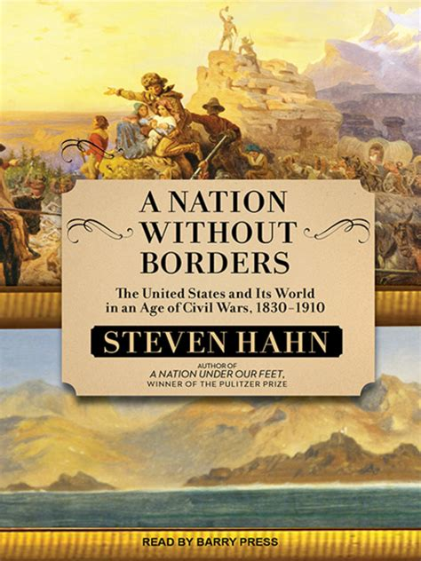 a nation without borders the united states and its world in an age of civil wars 1830 1910 the penguin history of the united states books a nation without borders the seattle library