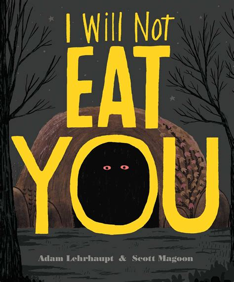 will not eat i will not eat you book by adam lehrhaupt magoon official publisher page