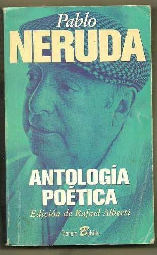 libro antologa potica libro de pablo neruda poesia antologia poetica libros books pablo neruda book