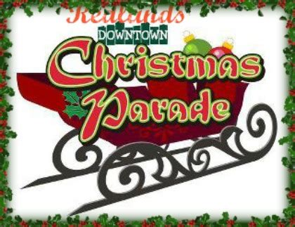 christmas in redlands ca parade in redlands on december 1 2012 don t miss it