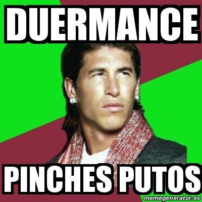 Pinches Memes - meme sergio ramos duermance pinches putos 22457390