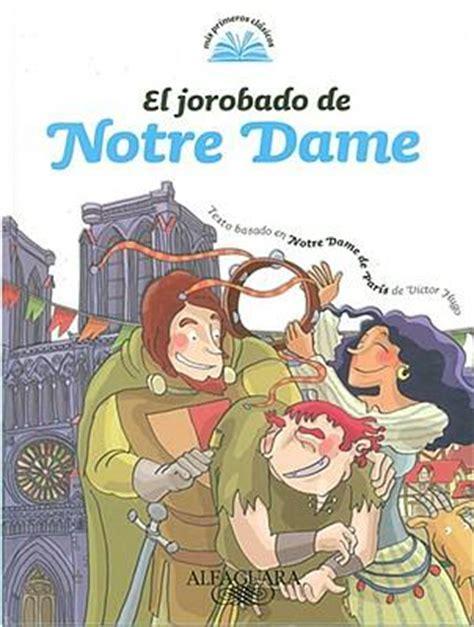 notre dame de edition books el jorobado de notre dame