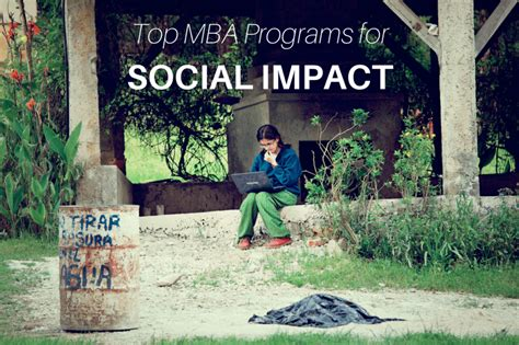 Best Mba Programs For Social Entrepreneurship by 6 Mba Programs To Launch Your Career In Social Impact