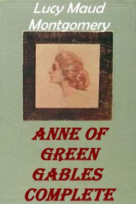 Of Green Gables Anniversary by Of Green Gables 100th Anniversary Edition By L M