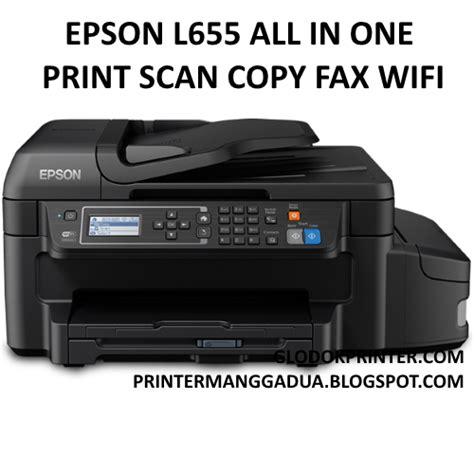 Printer Epson Yang Bisa Print Scan Copy printer epson l655 harga jual spesifikasi printer