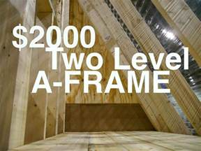 A Frame House Kits Cost An A Frame Cabin Or Tiny House For 2000 Quot The Dart