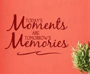 Make memories today removable wall decal quote