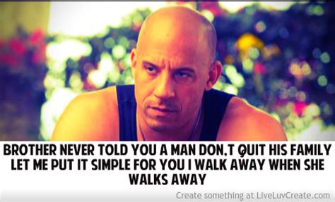 fast and furious quotes dom furious 6 quotes quotesgram