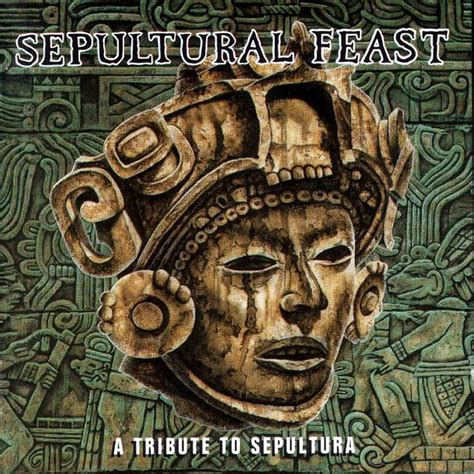 tribute to a sepulchral feast a tribute to sepultura sepultura mp3 buy tracklist
