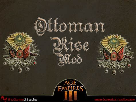 Rise Of Ottomans Rise Of The Ottomans Mod For Age Of Empires Iii Mod Db