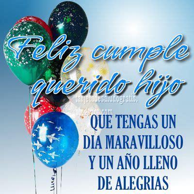 imagenes de feliz cumpleaños nuevas tarjetas nuevas de feliz cumplea 209 os para tu hijo var 211 n