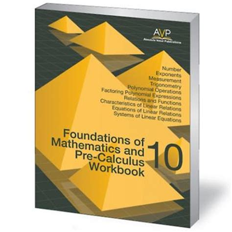 foundation for college mathematics books foundations of mathematics and pre calculus 10 book bc