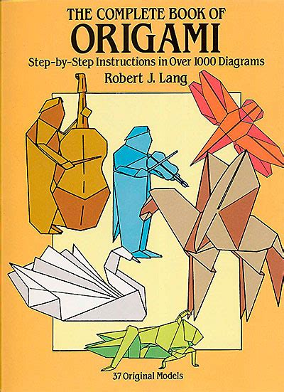 The Complete Book Of Origami Pdf - the complete book of origami step by step in