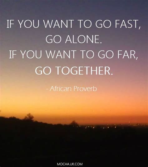 6 Signs You Need To Go On A Vacation by Inspirational Quotes If You Want To Go Fast Go Alone If
