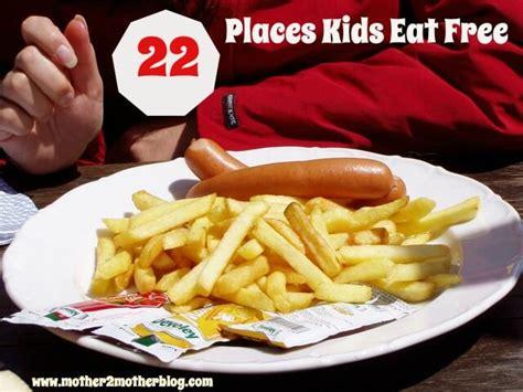 22 places eat free mother2motherblog
