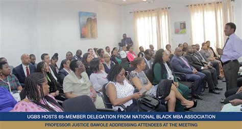 National Mba Conference by Ugbs Hosts 65 Member Delegation From National Black Mba