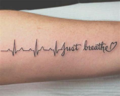 tattoo quotes just breathe just breathe tattoo tattoo 2016 pinterest mom miss
