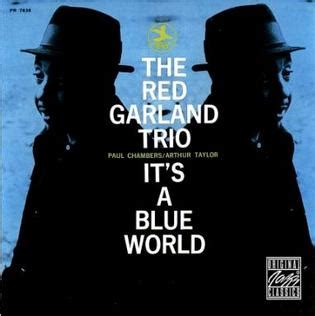 richard wyands trio teach me tonight it s a blue world red garland album wikipedia
