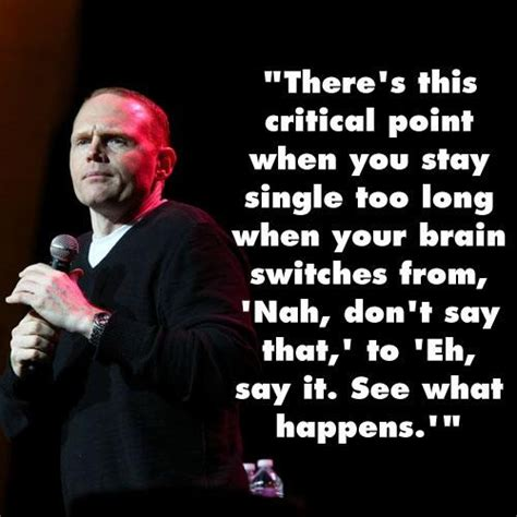 Bill Burr Meme - bill burr quotes on women quotesgram