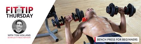 bench press for beginners workouts blog bowflex