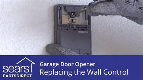 Replace A Garage Door Opener Replacing The Wall On A Garage Door Opener