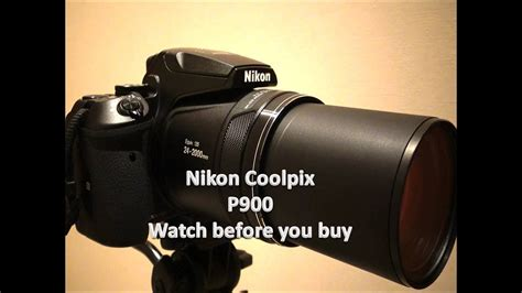 nikon coolpix p900 2000mm optical zoom before you buy