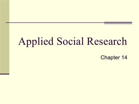 Psychology Applied14 chapter 15 social research