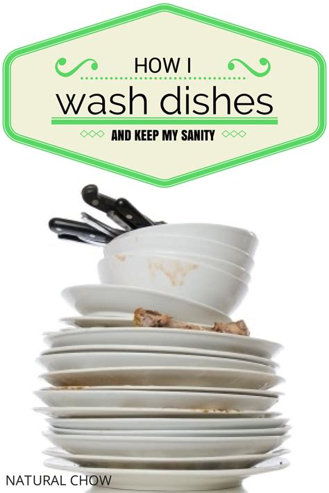 how to wash dishes without a sink how i wash dishes and keep my sanity chow