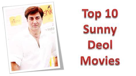 hindi muvei sani dawl top 10 best sunny deol movies list youtube