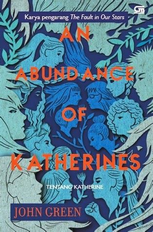 The Green Eyed Gramedia Pustaka Utama Books All Book Review An Abundance Of Katherines