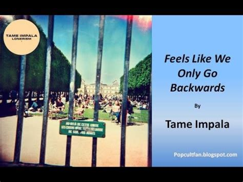 download mp3 feels like we only go backwards tame impala feels like we only go backwards lyrics