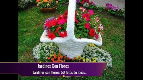 fotos de flores de jardin jardines con flores 50 fotos de ideas para decorar youtube